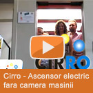 Cirro - Ascensor electric fara camera masinii