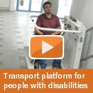 Transport platform for people with disabilities